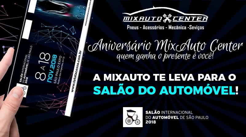 Aniversário MixAuto Center: Você no Salão do Automóvel 2018