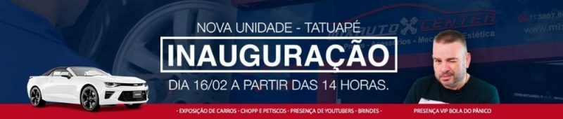 Inauguração Mix Auto Center Tatuapé - Centro Automotivo na Zona Leste %count(alt) Blog MixAuto