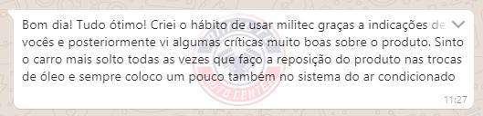 Resposta do cliente via WhatsApp sobre a aplicação de Militec na Mix Auto Center