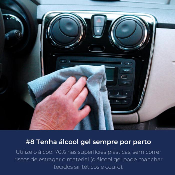 Utilize o álcool 70% nas superfícies plásticas, sem correr riscos de estragar o material