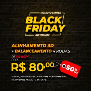 Anúncio de Black Friday traz serviços de Alinhamento 3D e Balanceamento com desconto