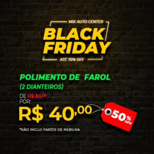 Anúncio de Black Friday traz serviço de Polimento de Farol com desconto