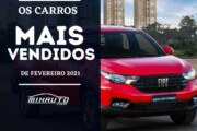 Carros mais vendidos em fevereiro 2021: Lista Completa